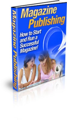 Pay for **NEW** Magazine Publishing - How to Start and Run a Successful Magazine ! Master Resale Rights Included.