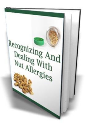 Pay for **NEW** Recognizing & Dealing With Nut Allergies ! Master Resale Rights Included.