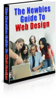 Pay for **NEW** The Newbies Guide To Web Design  With Master  Resale Rights