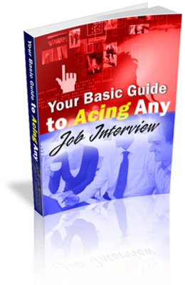 Pay for **NEW** Your Basic Guide to Acing Any Job Interview With Master Resale Rights