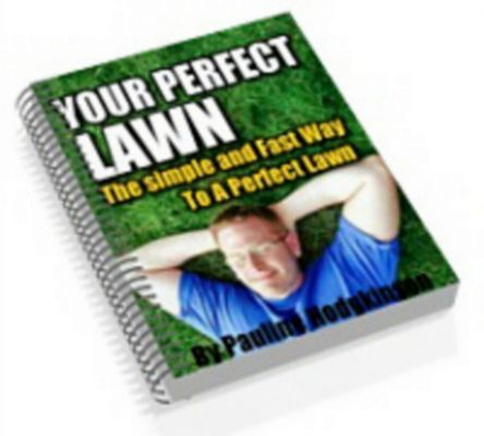 Pay for *NEW* Your Perfect Lawn , Gardening ebook With Master Resale Rights