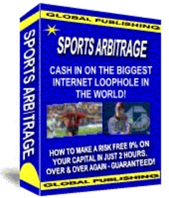 Pay for *NEW* SPORTS ARBITRAGE CASH IN ON THE BIGGEST INTERNET LOOPHOLE IN THE WORLD WITH MASTER RESALE RIGHTS