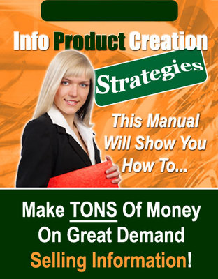 Pay for **NEW** Info Product Creation Strategies - Make Money On Demand Selling Information With Master Resale Rights