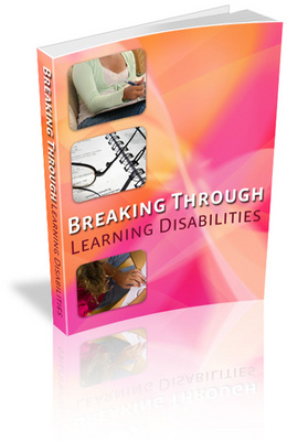 Pay for *NEW* Breaking Through Learning Disabilities With Master Resale Rights