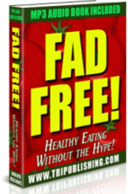 Pay for *NEW* Fad Free! Healthy Eating Without the Hype ! Master Resale Rights Included.