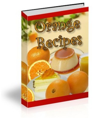 Pay for *NEW* Orange Recipes  ! Private Labels Rights included.