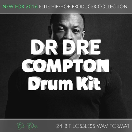 Pay for Dr Dre Compton Producer Drum Kit - 24Bit Samples