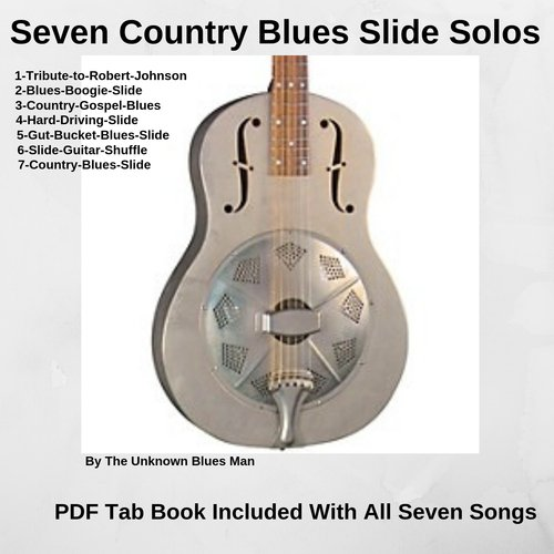 Pay for Seven Country Blues Slide Solos With PDF Tab Book