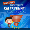 Thumbnail Building The Perfect Sales Funnel