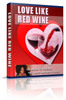 Thumbnail Love Like Red Wine So Divine