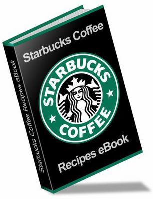 Pay for STARBUCKS COFFEE & DESSERT RECIPES EBOOK + RESELL RIGHTS