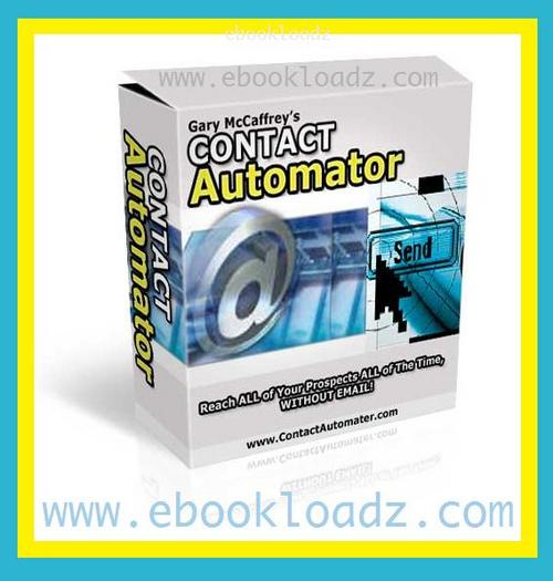 Pay for Contact Automator Reach All your Prospects + Resell Rights !