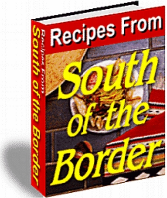 Pay for Recipes From South Of The Border With PLR