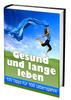 Thumbnail Gesund Und Lange Leben - 100 Tipps Fuer 100 Lebensjahre