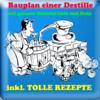 Thumbnail Destille Bauplan inkl. Kalkulator Software & vielen Rezepten