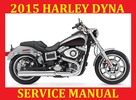 Thumbnail ►☼◄ 2015 HARLEY DAVIDSON DYNA SERVICE REPAIR WORKSHOP SHOP MANUAL FXDF Fat Bob FXDWG Wide Glide FLD Switchback FXDL Low Rider FXDB Street Bob