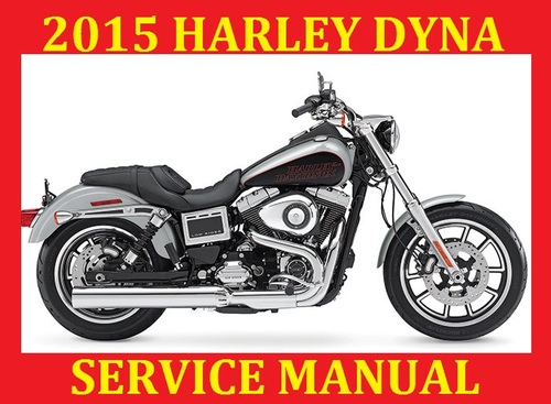 2015 harley davidson dyna service repair work rh tradebit com New Harley Fat Bob Harley Fat Bob Review