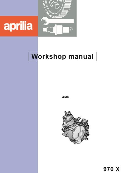 Pay for Aprilia AM6 engine workshop manual