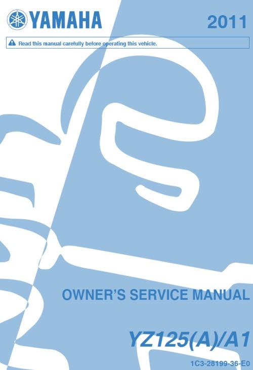Pay for Yamaha YZ125 2011 service manual