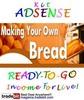 Thumbnail Adsense Kit Ready To Go - Breadmaking - Personal Use!