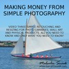 Thumbnail Make Money From Simple Photography Retouch/Resize (video 3)