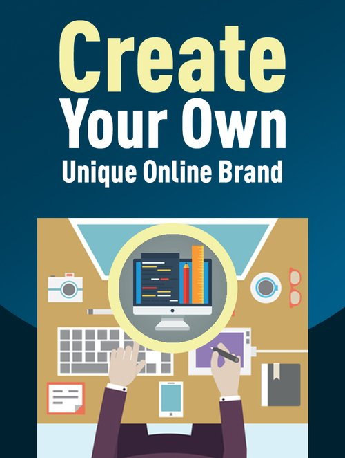 Pay for Create Your Own Unique Online Brand