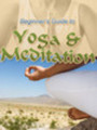 Thumbnail The Beginners Guide to Yoga and Meditation PLR
