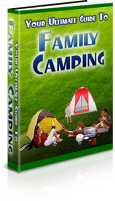 Pay for Your Ultimate Guide to Family Camping! PLR