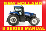 Thumbnail ►►NEW HOLLAND 8 SERIES TRACTOR T8.270 T8.300 T8.330 T8.360 T8.390 SERVICE WORKSHOP REPAIR MANUAL PDF DOWNLOAD ►►HYDRAULIC PNEUMATIC ELECTRICAL ELECTRONIC SYSTEMS ENGINE TRA