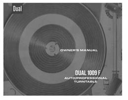 Pay for DUAL 1009F TURNTABLE OWNERS MANUAL
