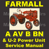 Thumbnail IH FARMALL A, AV, B, BN & U-2 Power Unit Repair SERVICE MANUAL - DOWNLOAD