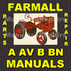 Thumbnail IH FARMALL A AV B BN SERVICE Manual & PARTS Catalog -2- MANUALS - DOWNLOAD