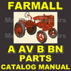 Thumbnail IH FARMALL A, AV, B & BN PARTS CATALOG MANUAL TC-26 TC26 - DOWNLOAD