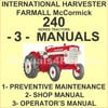 Thumbnail IH Farmall McCormick 240 Tractor Shop, Maintenance, Owners MANUAL -3- MANUALS SET - IMPROVED - DOWNLOAD