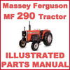Thumbnail Massey Ferguson MF290 MF-290 Tractor Illustrated Parts Manual - DOWNLOAD