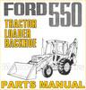 Thumbnail Ford 550 Tractor Illustrated Parts Manual Catalog - DOWNLOAD