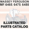 Thumbnail Massey Ferguson MF 6465 MF6465 6475 MF6475 6480 MF6480 Tractor Illustrated Parts Manual Catalog - DOWNLOAD