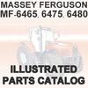 Thumbnail Massey Ferguson MF 6465 MF6465 6475 MF6475 6480 MF6480 Tractor Illustrated Parts Manual Catalog - DOWNLOAD