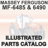 Thumbnail Massey Ferguson MF 6485 MF6485 6490 MF6490 Tractor Illustrated Parts Manual Catalog - DOWNLOAD