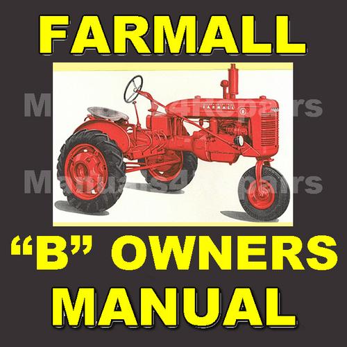 ih farmall b tractor owners operators instruction manual download rh tradebit com Farmall M farmall b repair manual