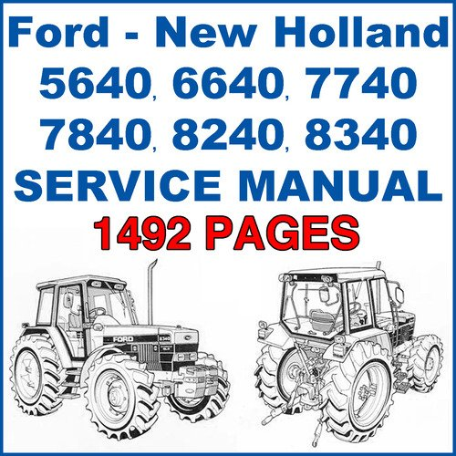 Ford New Holland 5640 6640 7740 7840 8240 8340 Service