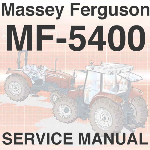 Pay for Massey Ferguson MF-5400 Series Tractor Service Workshop Repair ...