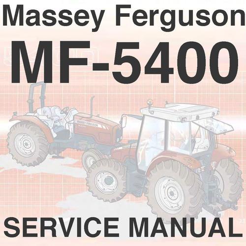 massey ferguson mf 5400 series tractor service workshop repair tech rh tradebit com massey ferguson 35 tractor service manual the massey ferguson 35 tractor workshop service manual by chris jaworski