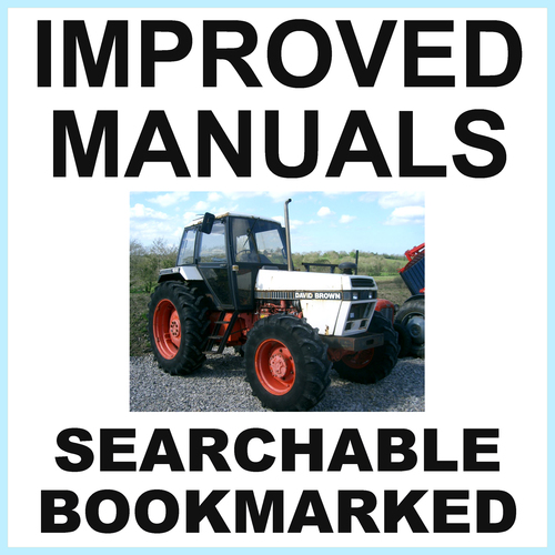 Pay for Collection of 2 files: Case David Brown 1690 Tractor Factory Service Manual & Operators Manual - IMPROVED - DOWNLOAD