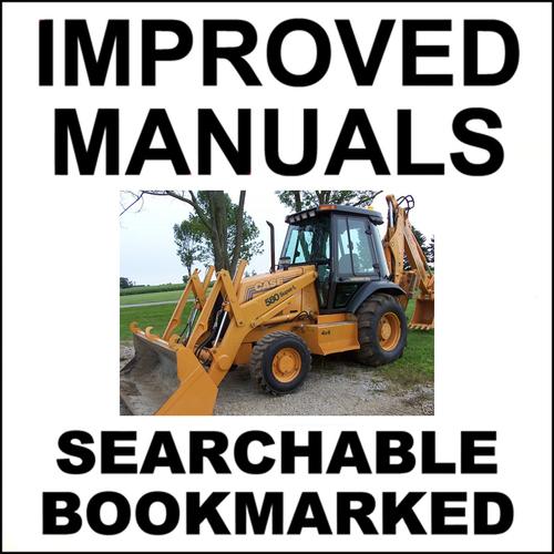 Collection of 3 files: Case 580L 580 Super L 580SL Service Manual &  Operators Manual & Engine Repair Manual - DOWNLOAD