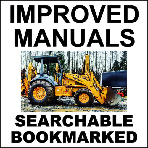 Pay for Collection of 2 files - Case 590 Super L 590SL Service Repair Manual & Operators Manual - IMPROVED - DOWNLOAD