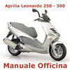 Thumbnail Aprilia Leonardo 250 - 300 - Manuale Officina in ITALIANO