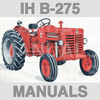 Thumbnail IH International Harvester McCormick B275 B-275 Diesel Tractor -3- Manuals Collection - DOWNLOAD