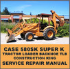 Thumbnail Case 580SK Super K CK Tractor Loader Backhoe Forklift Digger SERVICE Repair MANUAL - DOWNLOAD