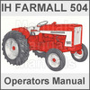 Thumbnail Farmall IH International 504 Tractor Operators Owner User Instruction Manual - DOWNLOAD